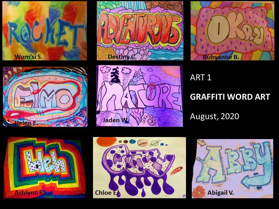 The first of virtual galleries for Warner Springs High School Art classes featuring Graffiti Word Art